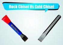 Rock Chisel vs Cold Chisel
